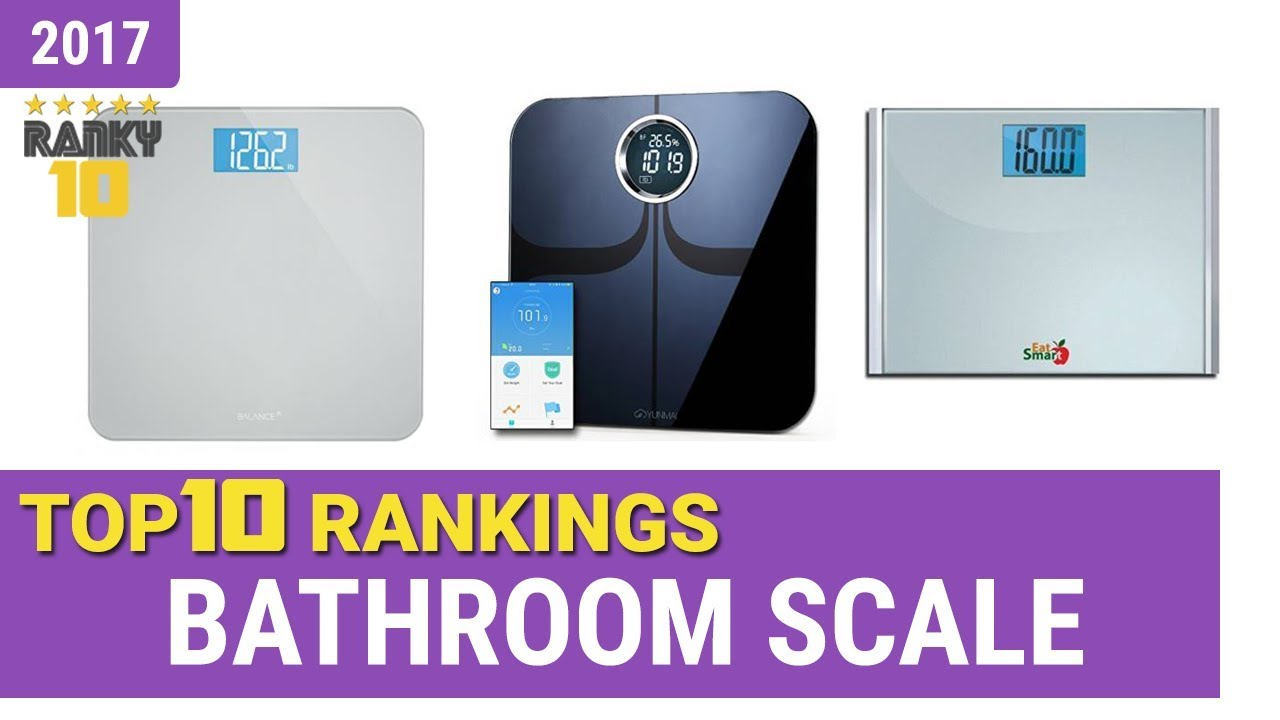 Best Bathroom Scale Top 10 Rankings, Review 2017 U0026 Buying Guide