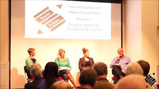 Poetic Politics Panel 1: Organisers of Cultural Events