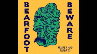 Bearfoot Beware - My Love Is A Seagull