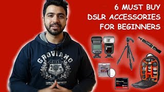 6 Must Buy DSLR Camera Accessories for Beginners