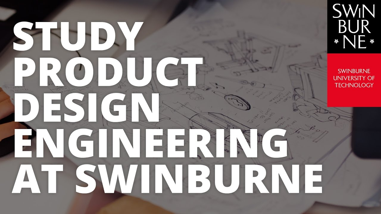Product Design Engineering Swinburne
