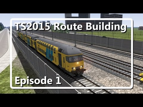 Train Simulator 2015: Building my own fictional route! (Episode 1)