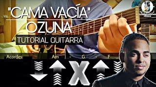 """Cómo Tocar """"Cama Vacía"""" de Ozuna en Guitarra (Acordes y Ritmo) Video"""