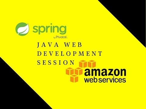 Java Web Development Session 4 | Amazon Web Service Deployment
