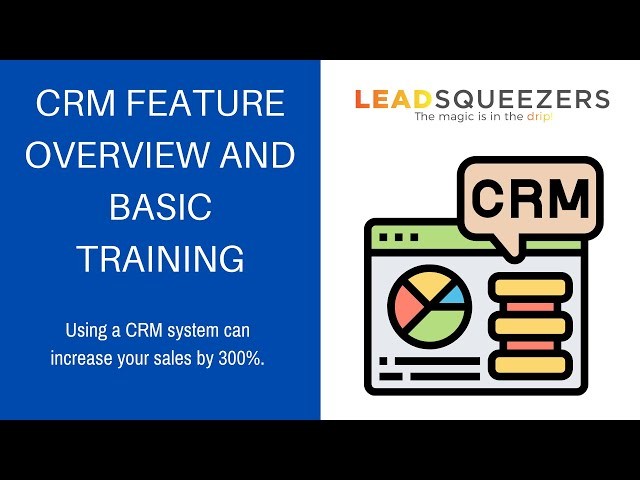 Lead Squeezers CRM overview and basic training.