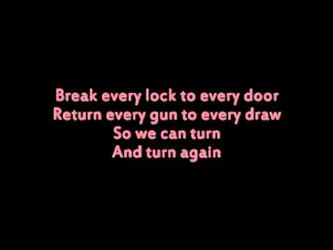 All Thieves- Turn and turn again/ lyrics