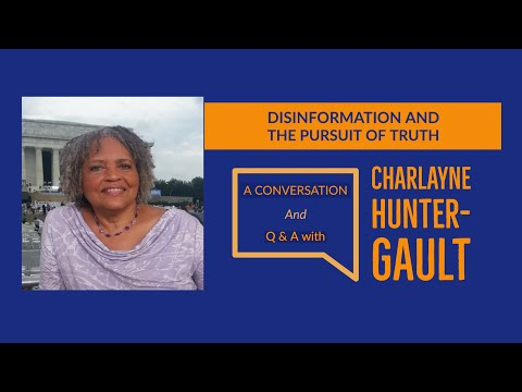 Disinformation and the pursuit of truth: A conversation with Charlayne Hunter-Gault