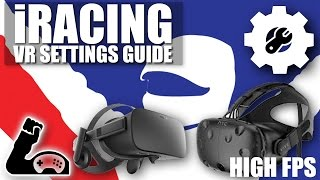 iRacing Virtual Reality Setup Guide - Graphics Settings For a High FPS