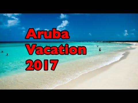 Aruba Vacation 2K17