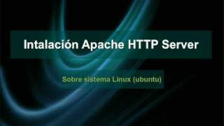 Instalacion Apache HTTP Server - Linux (Ubuntu)