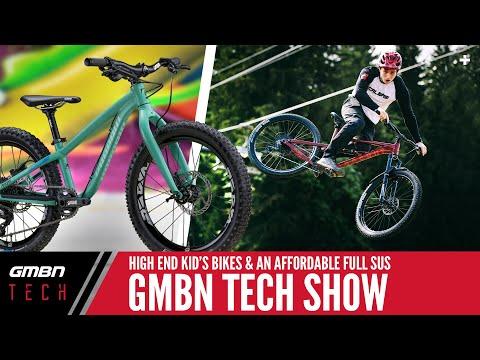 An Affordable Full Suspension MTB & High End Kid's Bikes | GMBN Tech Show Ep. 84
