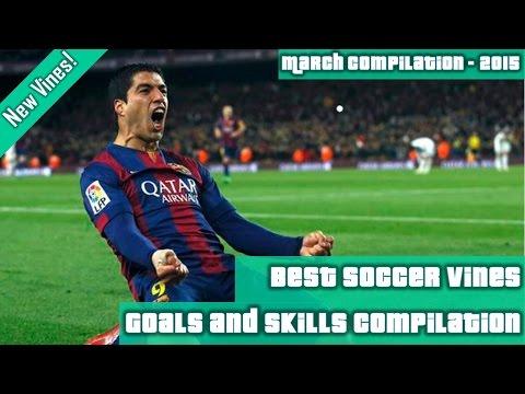 Best Soccer Vines Compilation - Best Soccer Goal Vines - Best Soccer Vines Ever March 2015