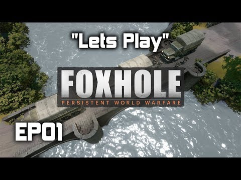 Lets Play | Foxhole | EP01