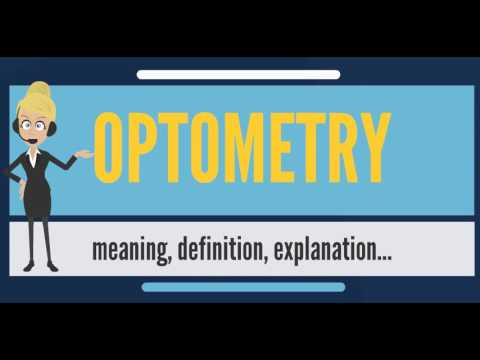 What is OPTOMETRY? What does OPTOMETRY mean? OPTOMETRY meaning, definition & explanation