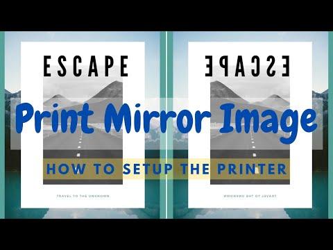 Printing a Mirror Image - how to setup printer