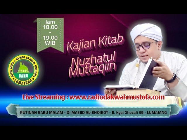 Kajian Kitab Nuzhatul Muttaqiin 2020-02-26