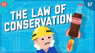 The Law of Conservation: Crash Course Engineering #7