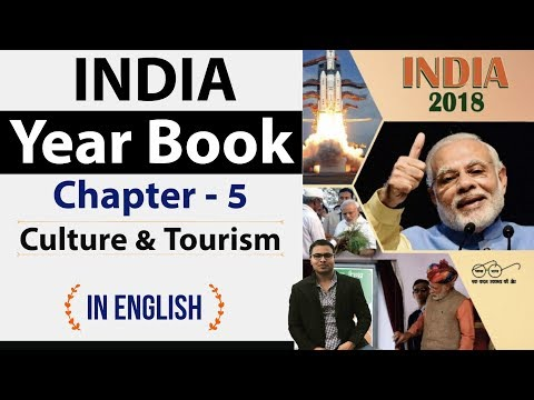 India Yearbook 2018 - Chapter 5 Culture and Tourism  - Expected Questions explained in English