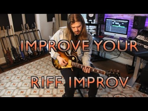 How To Improvise Riffs