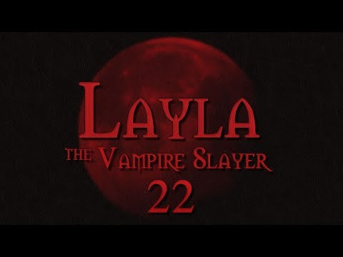 Layla the Vampire Slayer Roll4It #22 EPIC DAD BATTLE - Buffy TTRPG