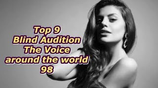 Top 9 Blind Audition (The Voice around the world 98)