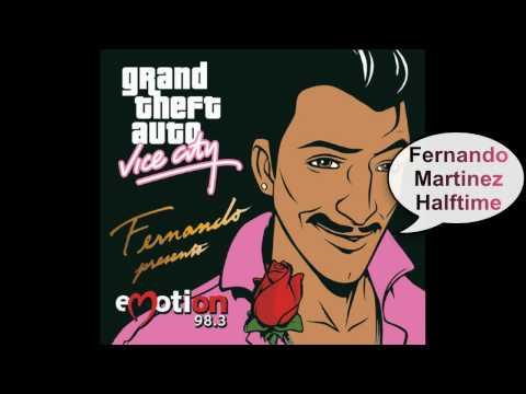 GTA Vice City - Emotion 98.3 **Fernando Martinez**