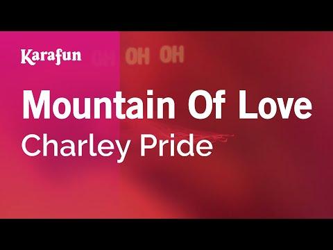 Karaoke Mountain Of Love - Charley Pride *
