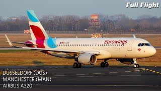 Eurowings Full Flight   Dusseldorf to Manchester   Airbus A320 (with ATC)