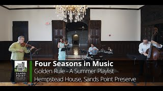 "FOUR SEASONS IN MUSIC: ""Golden Rule – Summer Playlist"""