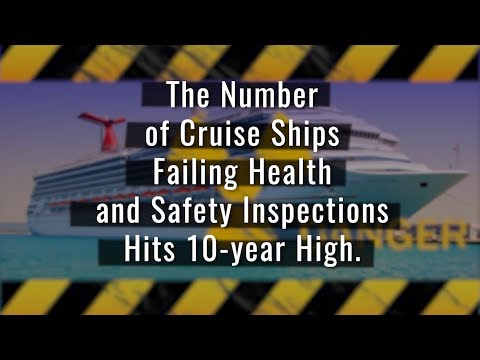 The Number of Cruise Ships Failing Health and Safety Inspections Hits 10 year High