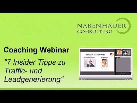 7 Insidertipps für Traffic und Leadgenerierung - Videomarketing - Coaching Webinar - R. Nabenhauer
