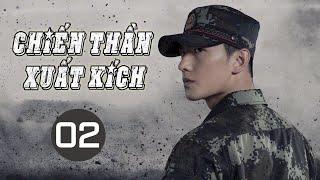 [ Thuyết Minh ] Phim Hành Động Kháng Nhật Siêu Hay 2020 | CHIẾN THẦN XUẤT KÍCH - Tập 02