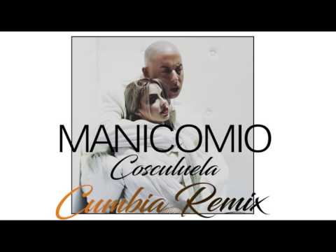 Manicomio - Cosculluela (cumbia remix) [IvanPaoloniDj]