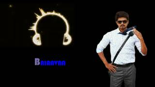 Bairavaa bgm   vijay