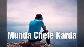 Satnam Kaler Kalwan - Munda Chete Karda - Full song, (Latest Punjabi SAD Song) Djpunjab 2019