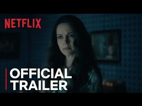 The Haunting Of Hill House Official Trailer 2018 Netflix Hd Youtube