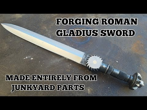 Forging A Roman Gladius - Making A Junkyard Sword
