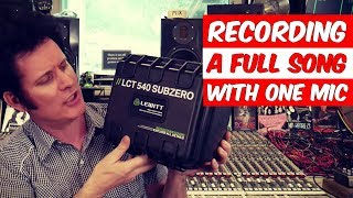 Recording a full song with 1 mic (Lewitt LCT 540 Subzero) - Warren Huart: Produce Like A Pro
