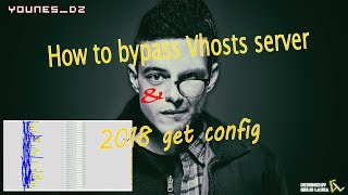 How to bypass Vhosts server & get config 2018