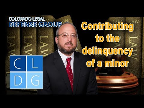"""""""Contributing to the delinquency of a minor"""" – Is it a crime in Colorado?"""