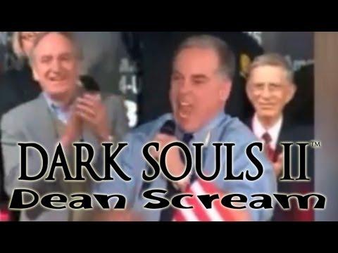 Dark Souls 2 - Howard Dean Scream (gameplay audio)