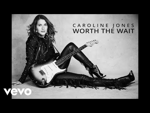 Caroline Jones - Worth The Wait (Official Audio)