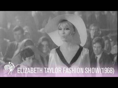 "Elizabeth Taylor Fashion Show (1968) - ""Aggressively Sexy But Very Feminine"""