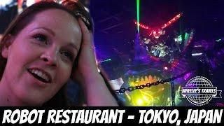Robot Restaurant | Tokyo, Japan | Wheelee's Travels