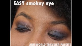 **GIVEAWAY** (CLOSED)plus tutorial Easy Smokey Eye w/ABH World Traveler Palette