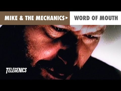 Mike & The Mechanics - Word Of Mouth (Official Music Video)