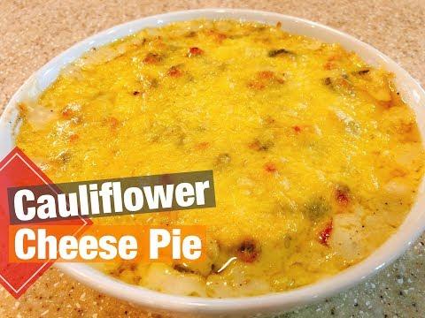 How To Make Cauliflower Cheese Pie