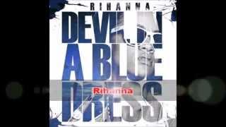 Bajar Musica Rihanna Album 2012 Devil In A Blue Dress