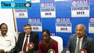 SRM Institute of Science & Technology B.Tech Counselling 2019 : FACE NEWS TV