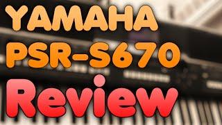 YAMAHA PSR-S670 - Review